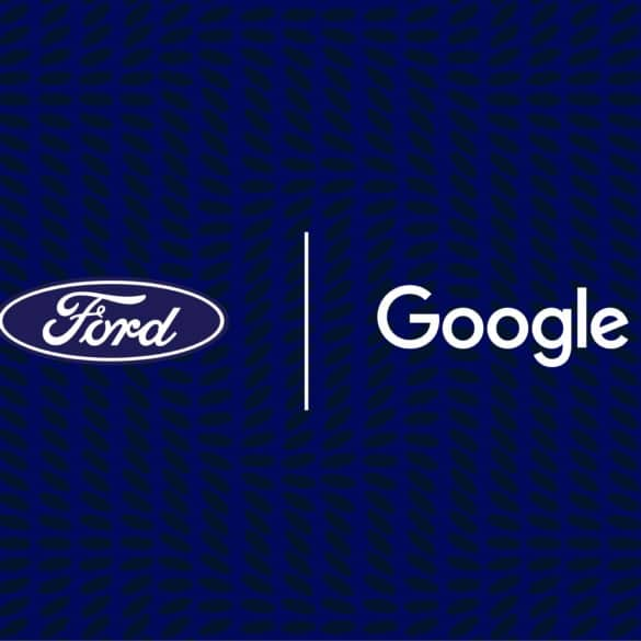 Ford & Google Partner to Accelerate Connected Vehicle Innovation & Experiences 19