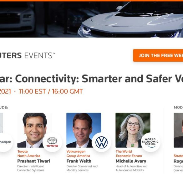 Reuters Events Webinar to Examine the Role of Connectivity in Designing Smarter & Safer Vehicles 25