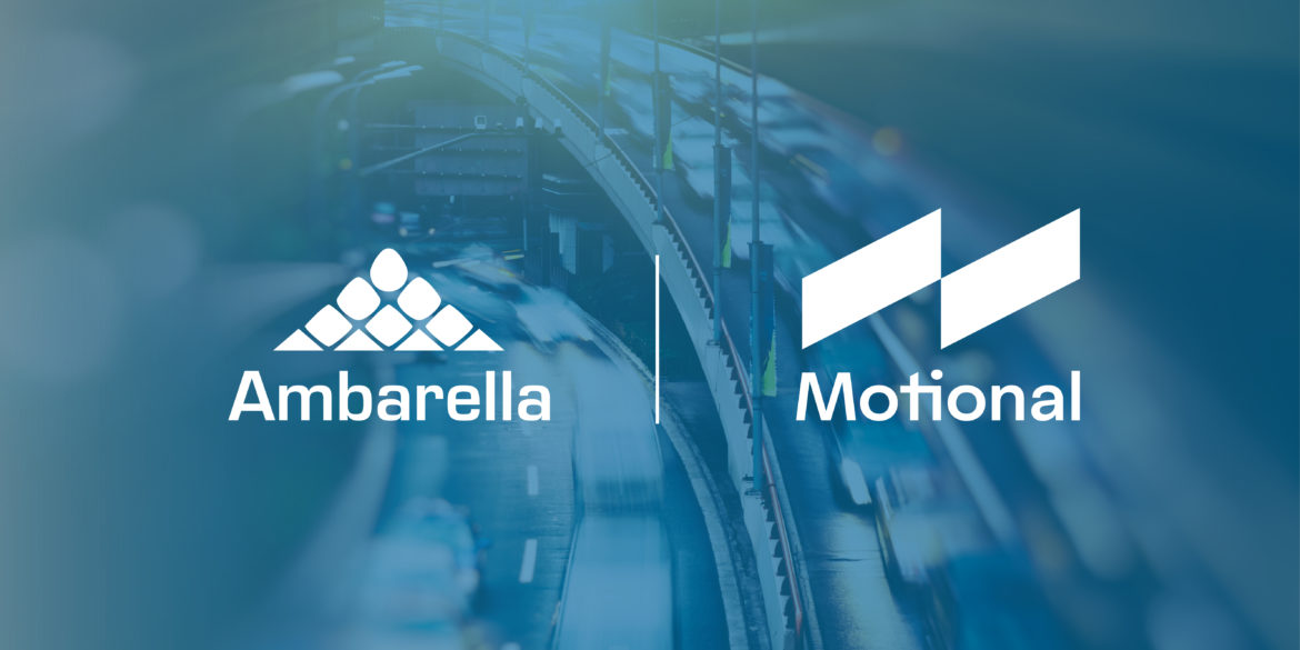 Motional Selects Ambarella's CVflow AI Vision Processors for its Driverless Vehicles 17