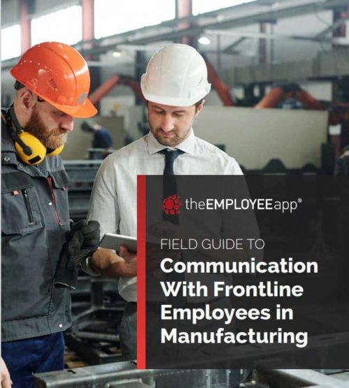 Field Guide to Communication With Frontline Employees in Manufacturing 17