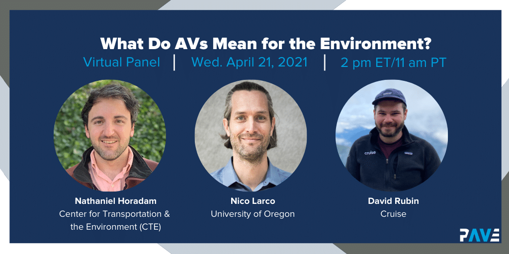 PAVE Virtual Panel: What Do AVs Mean for the Environment?