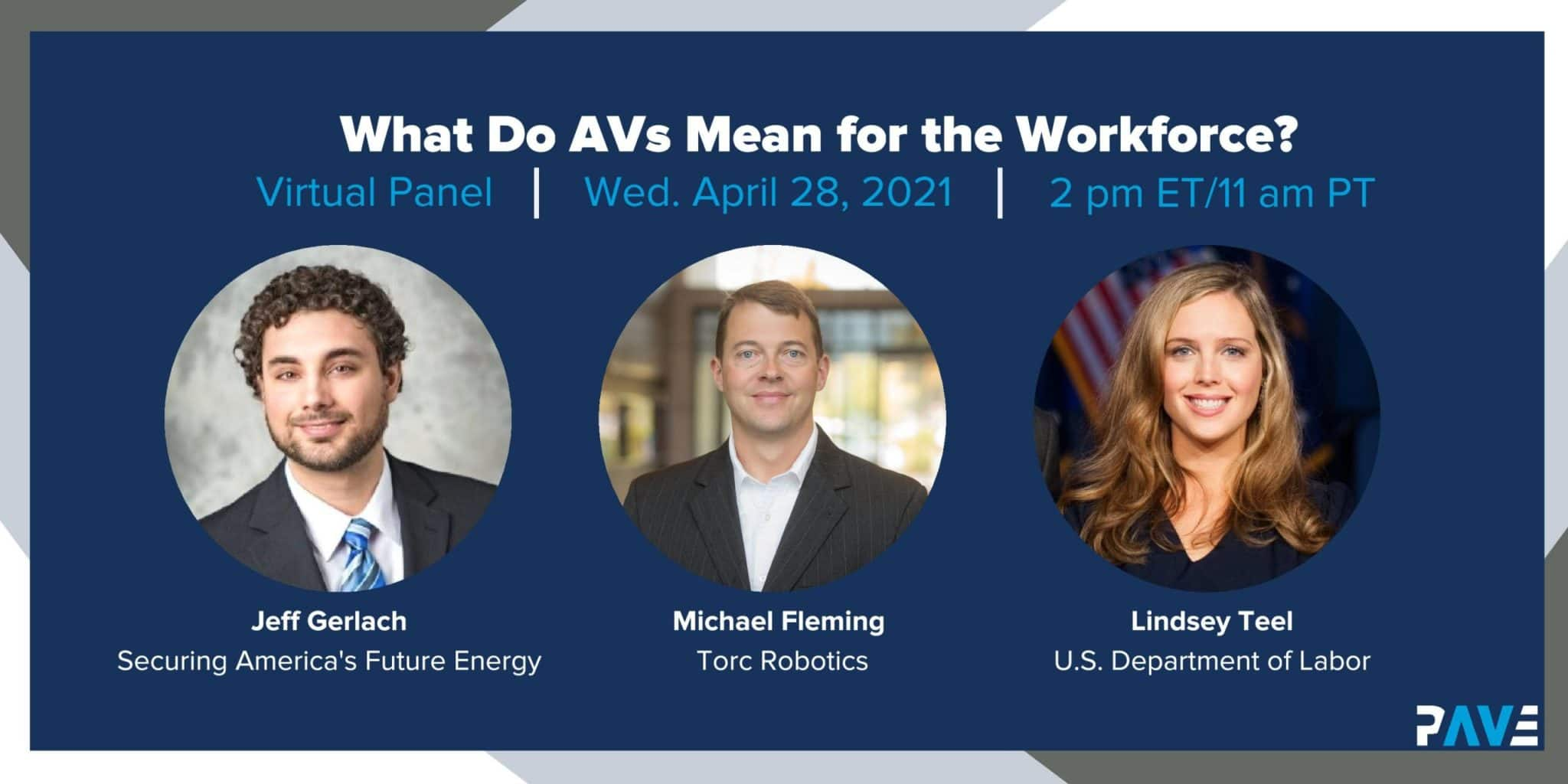 PAVE Virtual Panel: What Do AVs Mean for the Workforce?