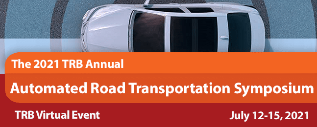 2021 Automated Road Transportation Symposium